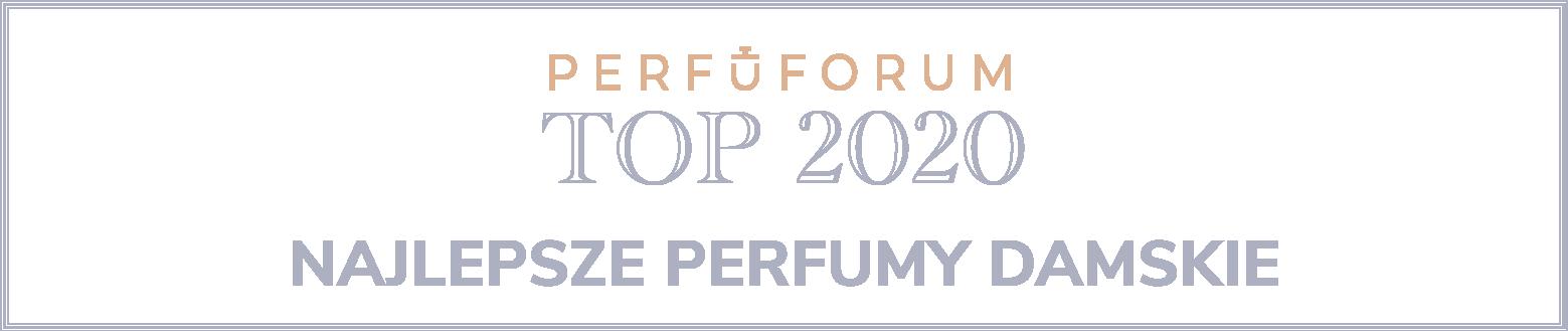 [Obrazek: Perfuforum-Top-2020-damskie-naglowek.png]