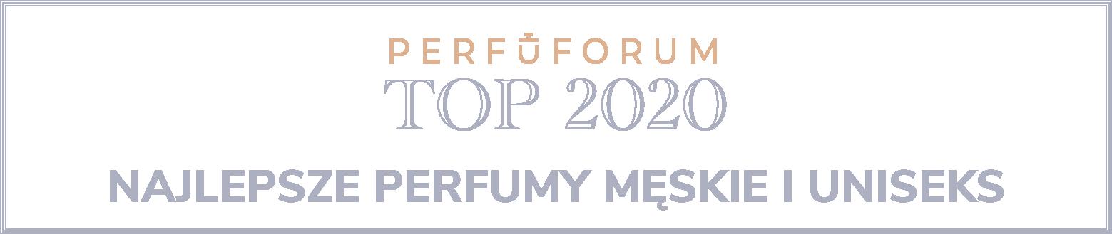 [Obrazek: Perfuforum-Top-2020-meskie-uniseks-naglowek.png]